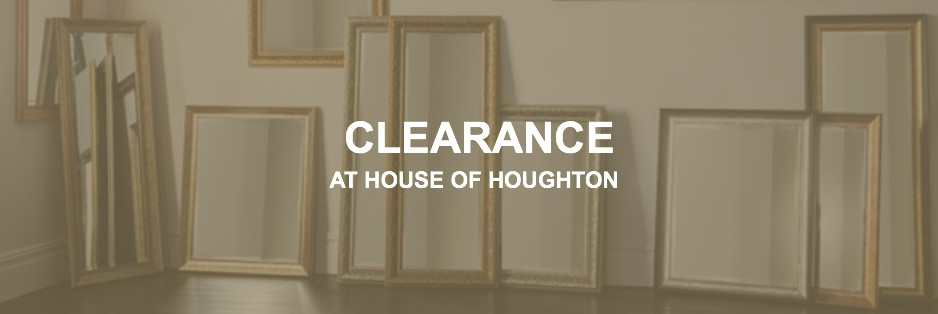 Clearance at House of Houghton