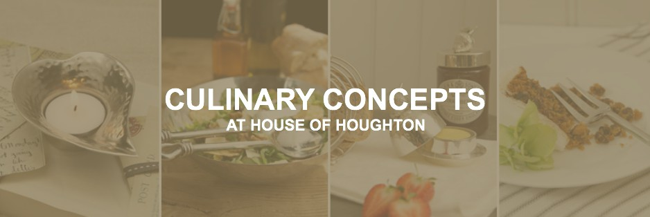 Culinary Concepts at House of Houghton